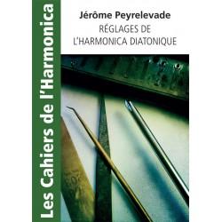 Réglages de L'Harmonica Diatonique