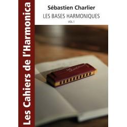 Les cahiers de l'harmonica - Les Bases Harmoniques Vol.1